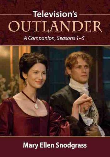 Television's Outlander: A Companion, Seasons 1-5