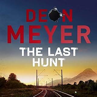 The Last Hunt                   De :                                                                                                                                 Deon Meyer                               Lu par :                                                                                                                                 Saul Reichlin                      Durée : 10 h     Pas de notations     Global 0,0
