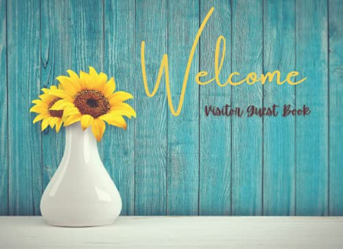 Welcome Visitor Guest Book: for AirBnB, Beach House, Hotel, Bed & Breakfast or Vacation Home