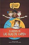 Los Exploradores del Saber: El Misterio de las Alas de Cupido