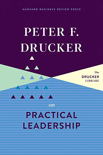 Peter F. Drucker on Practical Leadership (English Edition) eBook ...