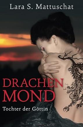 Drachenmond - Tochter der Göttin