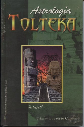 Astrologia tolteka (Spanish Edition)