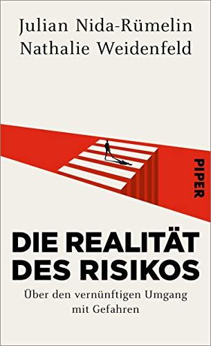 Die Realität des Risikos: Über den vernünftigen Umgang mit Gefahren