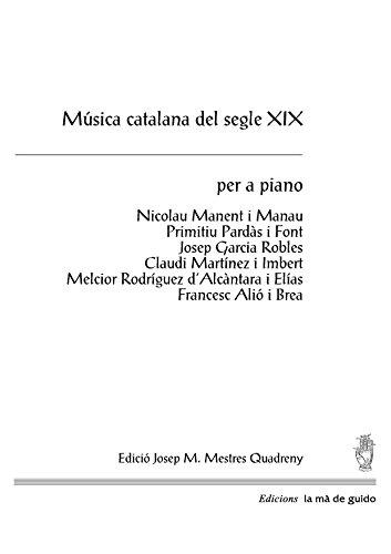 Música catalana del segle XIX: per a piano (Catalan Edition)