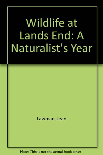 Wildlife at Lands End: A Naturalist's Year