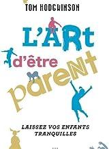 L'art d'être parent...: Laissez vos enfants tranquilles