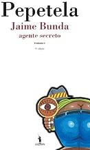 Jaime Bunda - Agente Secreto