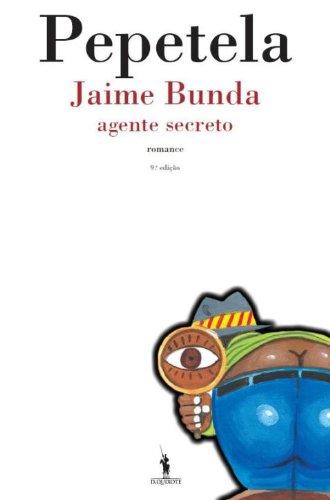 Jaime Bunda - Agente Secreto (Portuguese Edition)