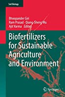 Biofertilizers for Sustainable Agriculture and Environment (Soil Biology, 55)