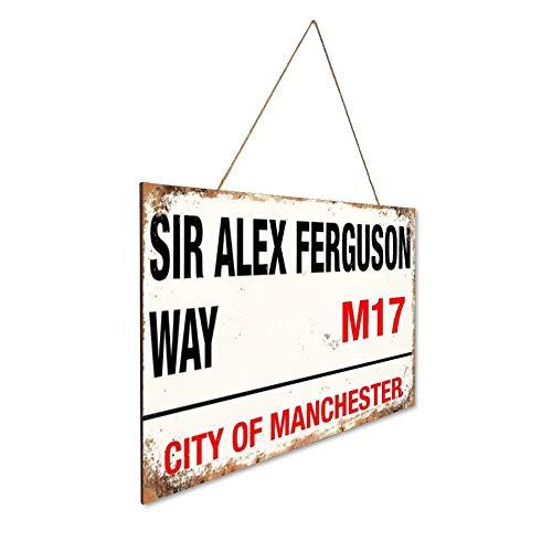 N/ A Sir Alex Ferguson Way drewno znak tablica drewniany znak ścienny dekoracja domu rustykalny vintage rodzina sztuka powitanie obraz plakat dekoracja bar kawiarnia sypialnia hotel