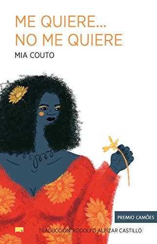 Me quiere… no me quiere de Mia Couto