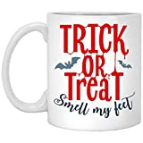 N\A Happy Halloween Trick Or Treat Smell My Feet Gift Taza de café de Halloween, Color Blanco, 11 oz