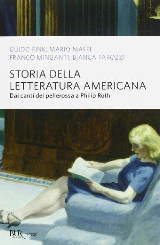 Storia della letteratura americana. Dai canti dei pellerossa a Philip Roth