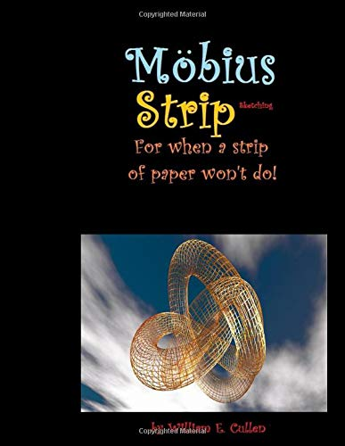 Möbius strip sketching: For when a strip of paper won't do