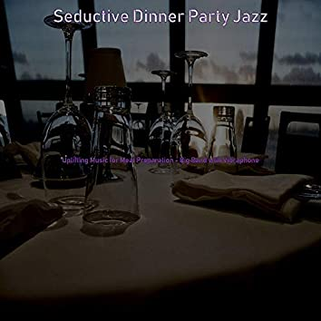 Uplifting Music for Meal Preparation - Big Band with Vibraphone