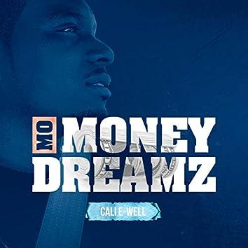 Mo Money Dreamz