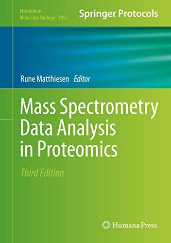 Mass Spectrometry Data Analysis in Proteomics (Methods in Molecular Biology, 2051, Band 2051)