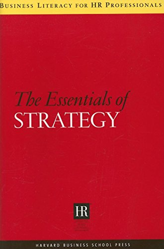 Download The Essentials of Strategy (Business Literacy for HR Professionals) 1591398223