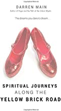 Spiritual Journeys along the Yellow Brick Road, 3rd Edition