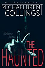 The Haunted: A Novel of Supernatural Horror