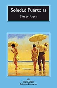 Días del Arenal par Soledad Puértolas Villanueva