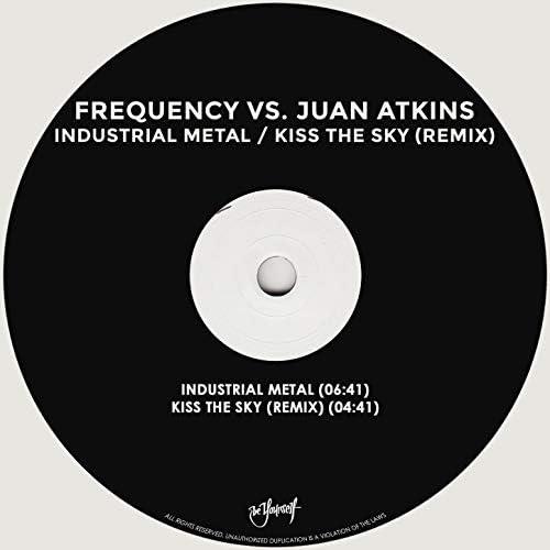 Frequency, Juan Atkins & Orlando Voorn