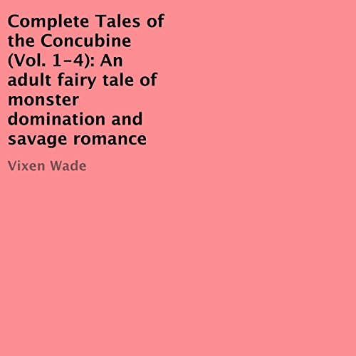 Complete Tales of the Concubine, Vol. 1-4 audiobook cover art