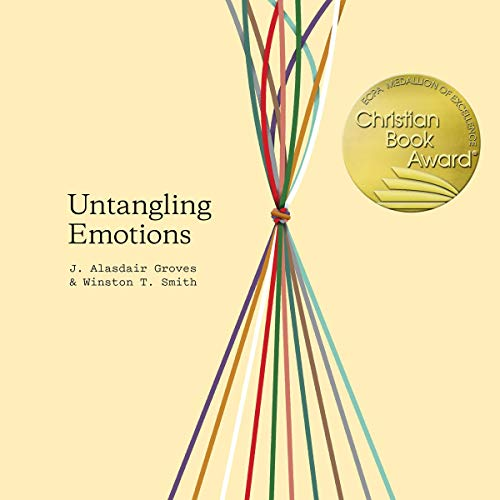 Untangling Emotions Audiobook By J. Alasdair Groves, Winston T. Smith cover art