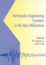 Earthquake Engineering Frontiers in the New Millennium: Proceedings of the China-UA Millennium Symposium on Earthquake Engineering, Beijing, 8-11 November 2001
