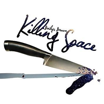 Killing Space