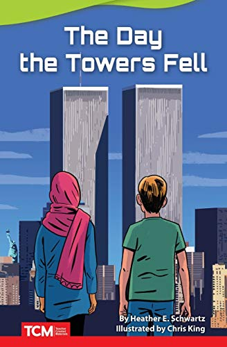 The Day the Towers Fell (Fiction Readers)