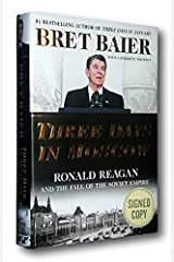 Rare NEW! 1st SIGNED Limited Edition Three Days in Moscow Reagan Bret Baier HCDJ Hardcover