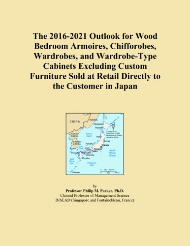 The 2016-2021 Outlook for Wood Bedroom Armoires, Chifforobes, Wardrobes, and Wardrobe-Type Cabinets Excluding Custom Furniture Sold at Retail Directly to the Customer in Japan