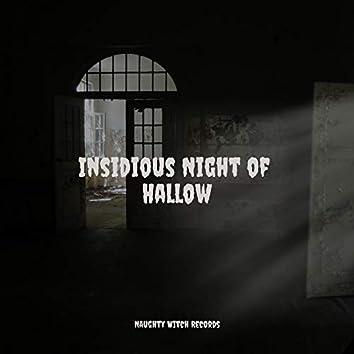 Insidious Night of Hallow