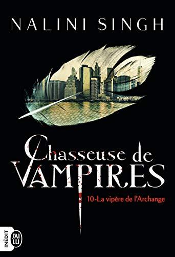 Chasseuse de vampires, 10:La vipère de l'Archange