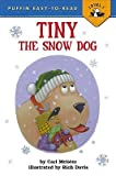 Tiny the Snow Dog (Puffin Easy-To-Read)