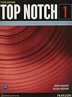 Top Notch(3E) Level 1: Student Book (Top Notch (3E))