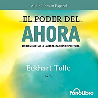 El Poder del Ahora (Texto Completo) [The Power of Now ] audiobook cover art
