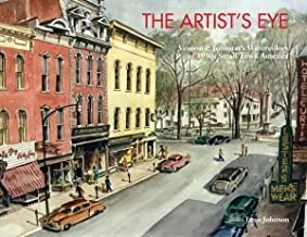 The Artist's Eye: Vernon P. Johnson's Watercolors of 1950s Small Town America
