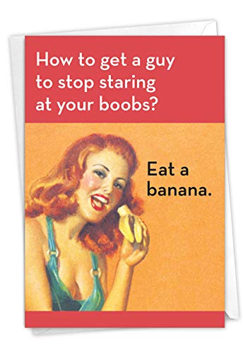 Eat A Banana: Funny Birthday Card Featuring One of the Best Ways to Distract Men, with Envelope. C3996BDG