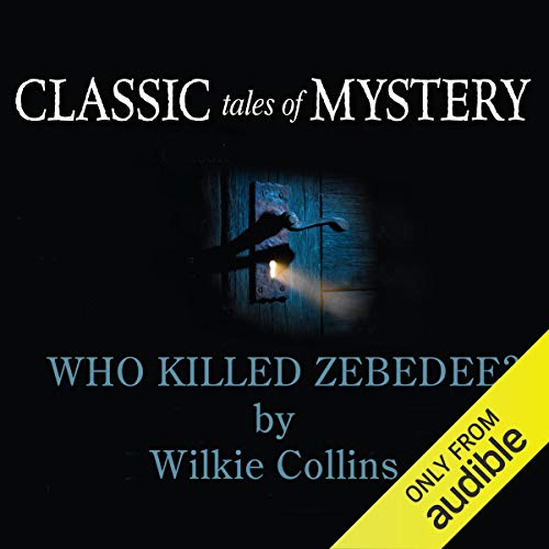 Classic Tales of Mystery: Who Killed Zebedee? copertina