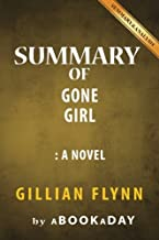 Summary of Gone Girl: A Novel by Gillian Flynn - Summary & Analysis