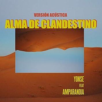 Alma de Clandestino (Versión Acústica)
