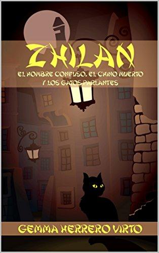 Zhilan: El hombre confuso, el chino muerto y los gatos parla