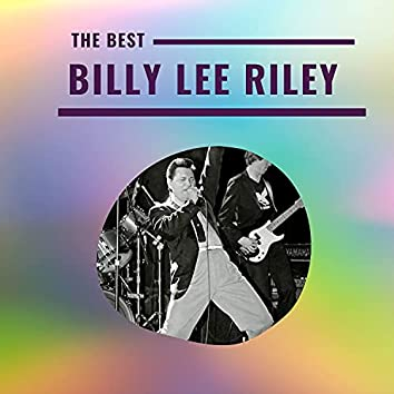 Billy Lee Riley - The Best