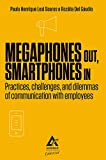 Megaphones Out, Smartphones In (English Edition)
