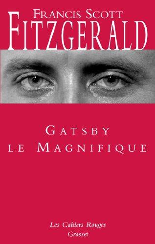 Gatsby le magnifique : (*) (Les Cahiers Rouges)