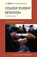College Student Retention: Formula for Student Success (The ACE Series on Higher Education) (English Edition)