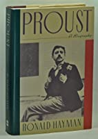 Proust: A Biography